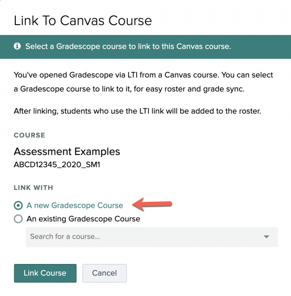 Select the option to link with a new Gradescope course and click Link Course
