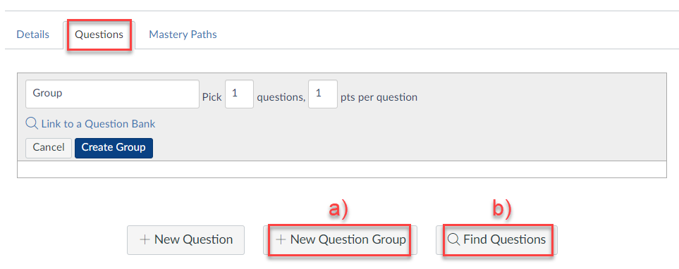 Click the Questions tab and proceed with either method a) or b)