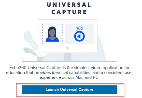 Launching Echo 360 Universal Capture