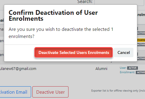 Confirm deactivation of user enrolments